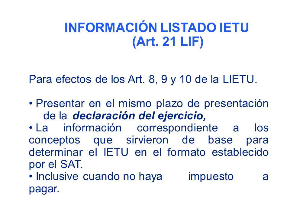 INFORMACIÓN LISTADO IETU (Art.21 LIF) Para efectos de los Art.