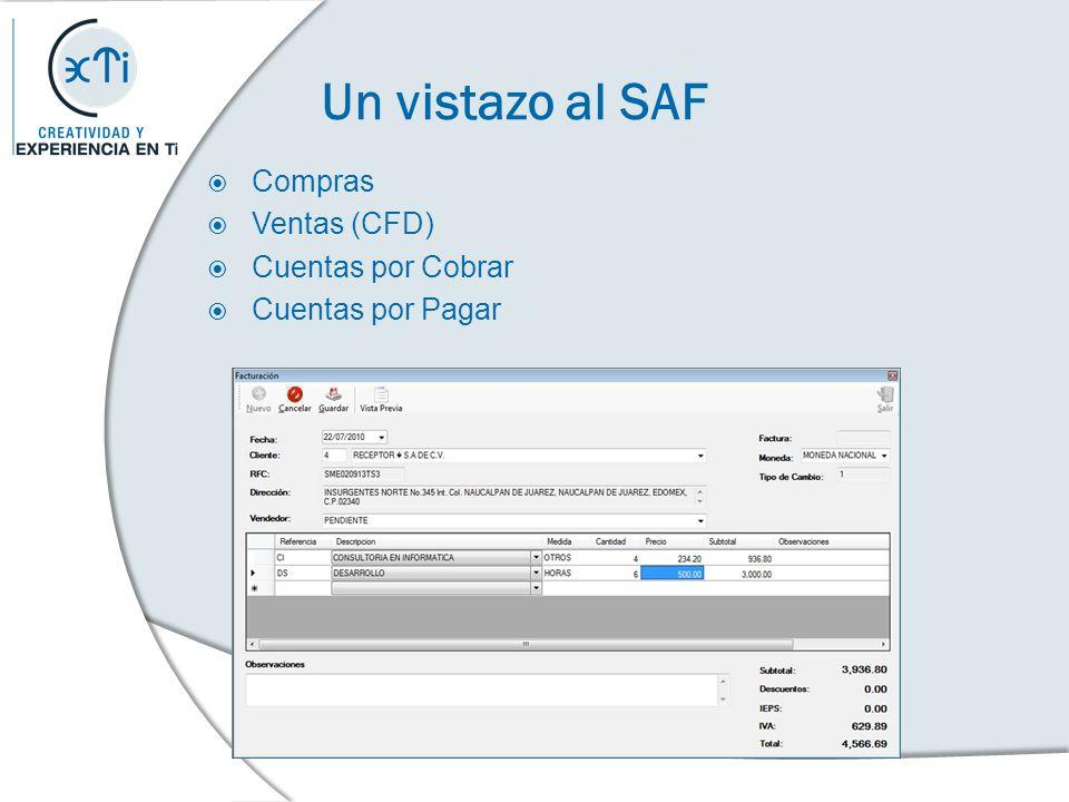 Un vistazo al SAF Compras Ventas (CFD) Cuentas por Cobrar Cuentas por Pagar