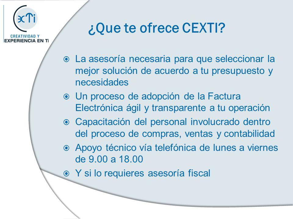 ¿Que te ofrece CEXTI? La asesoría necesaria para que seleccionar la mejor solución de acuerdo a tu presupuesto y necesidades Un proceso de adopción de