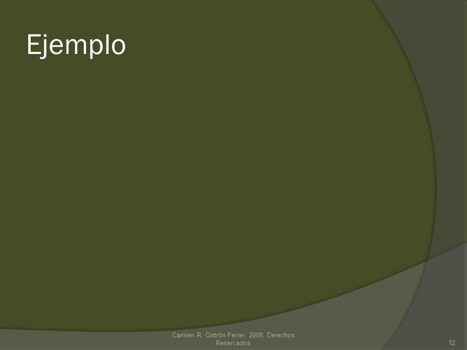 Ejemplo Carmen R. Cintrón Ferrer, 2008, Derechos Reservados12