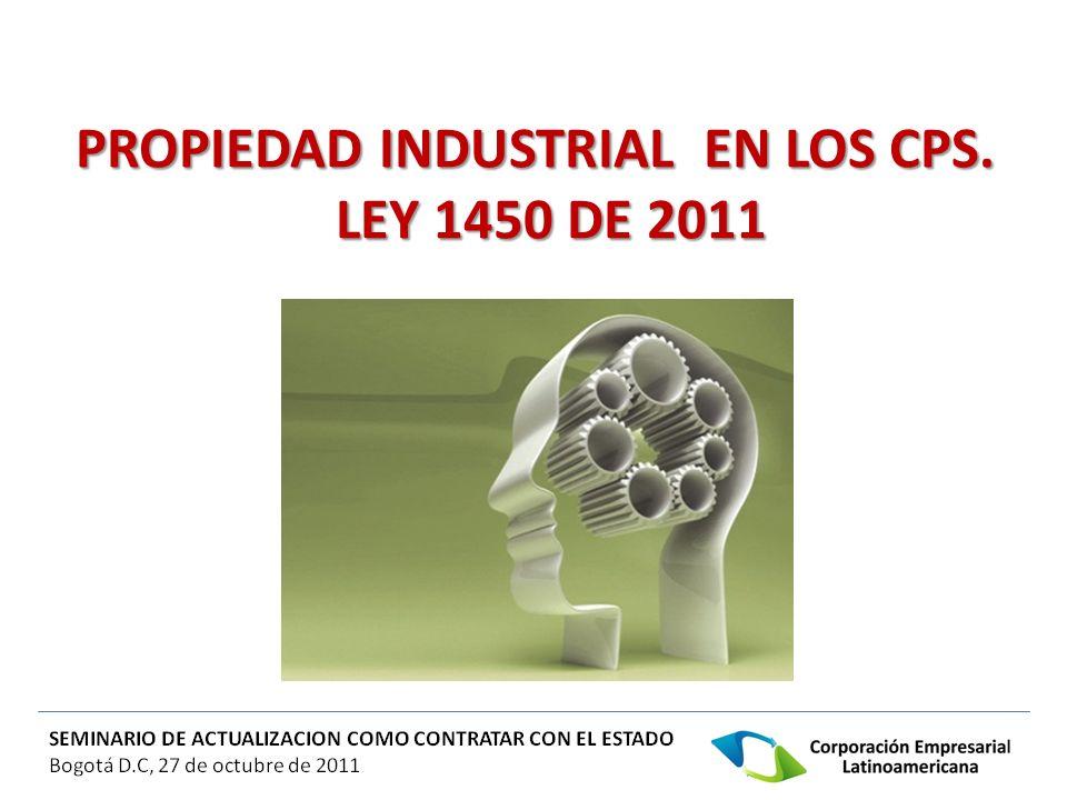 PROPIEDAD INDUSTRIAL EN LOS CPS. LEY 1450 DE 2011