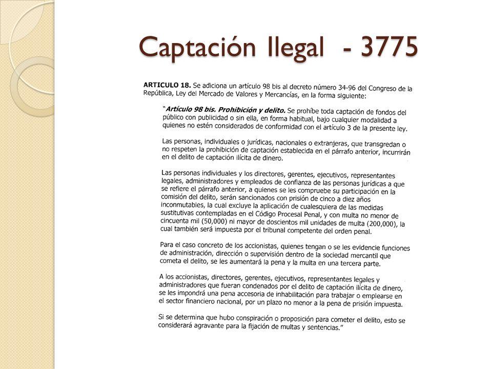 Captación Ilegal - 3775