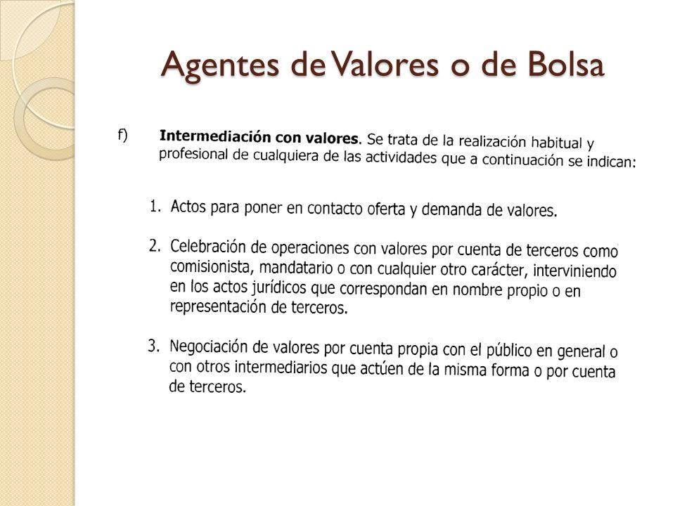 Agentes de Valores o de Bolsa