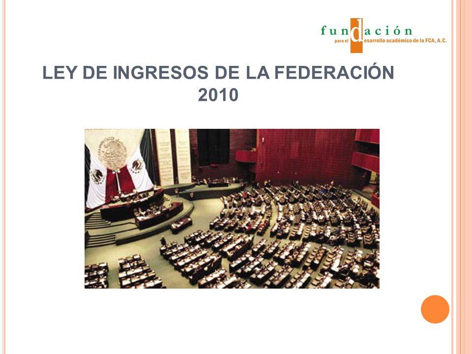 LEY DE INGRESOS DE LA FEDERACIÓN 2010