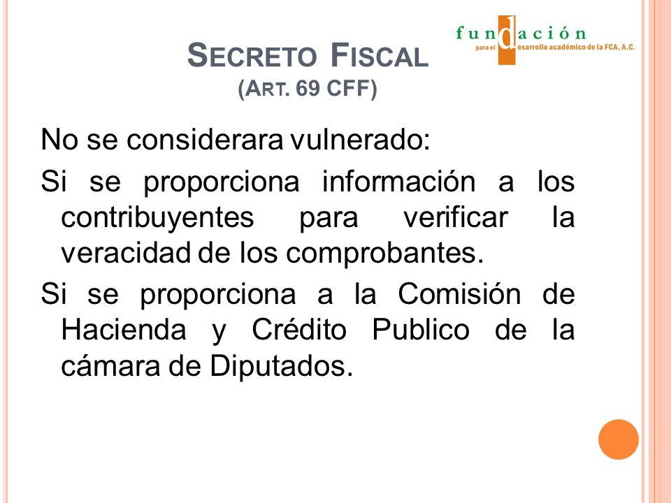 S ECRETO F ISCAL (A RT.