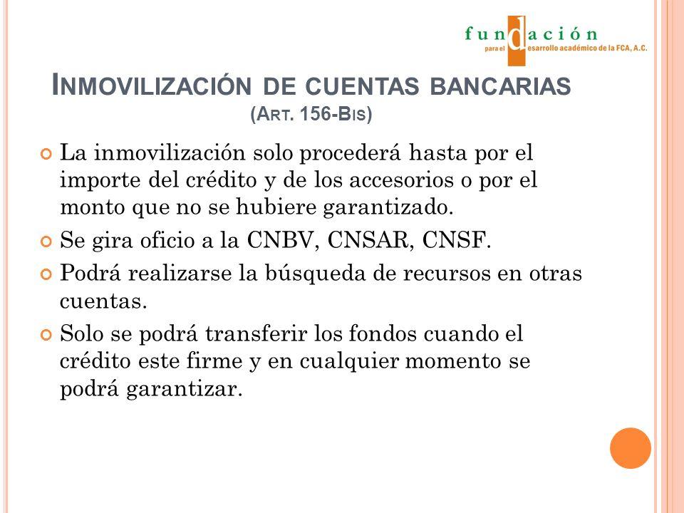 I NMOVILIZACIÓN DE CUENTAS BANCARIAS (A RT.