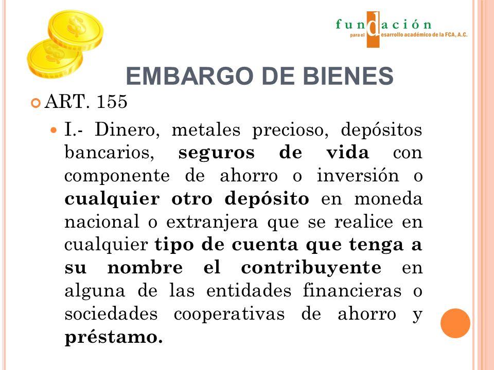 EMBARGO DE BIENES ART.