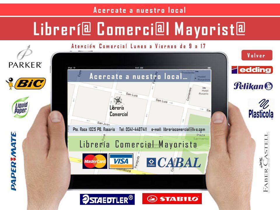 Librerí@ Comerci@l Mayorist@ Acercate a nuestro local Acercate a nuestro local… Librería Comercial Mayorista Librería Comercial Pte.