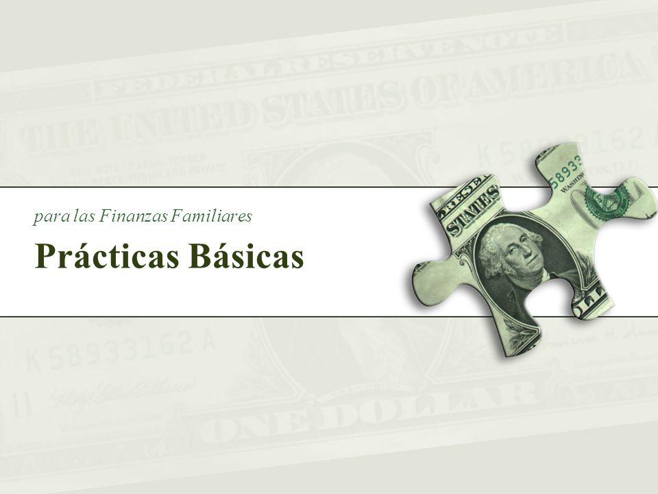 Prácticas Básicas para las Finanzas Familiares