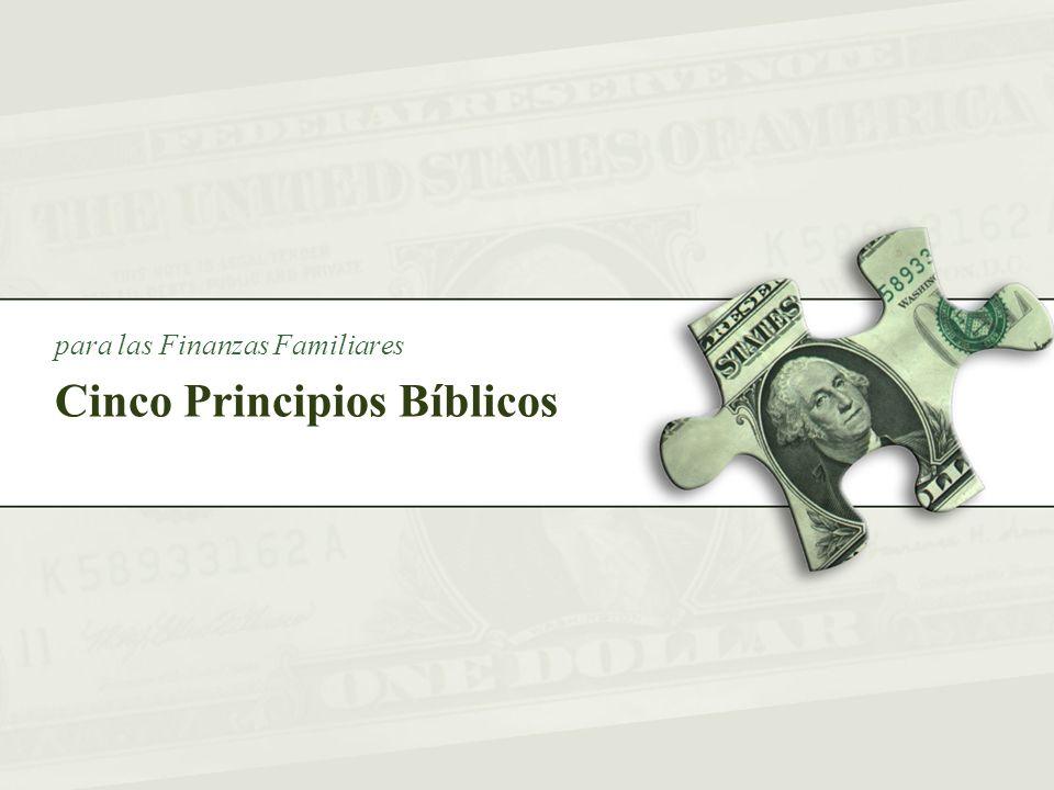 Cinco Principios Bíblicos para las Finanzas Familiares