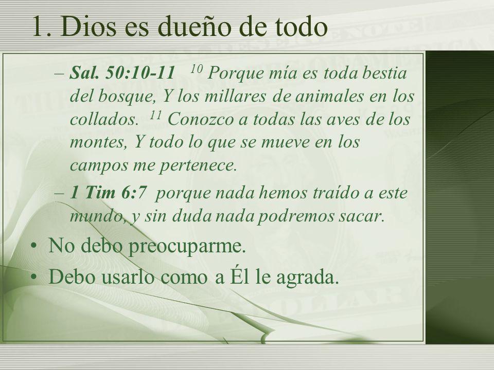 2.Dios provee todo lo que necesito –Sal.