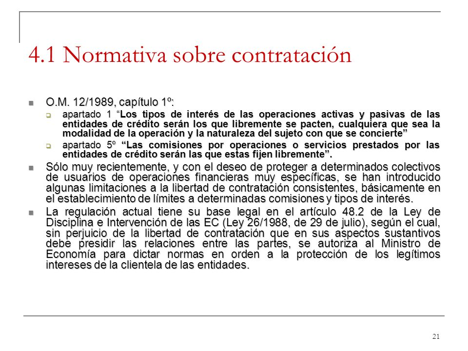 21 4.1 Normativa sobre contratación O.M.12/1989, capítulo 1º: O.M.