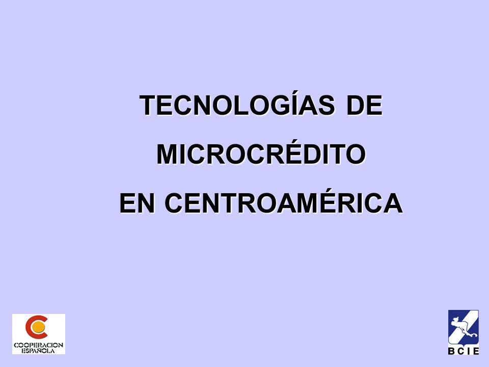 TECNOLOGÍAS DE MICROCRÉDITO EN CENTROAMÉRICA