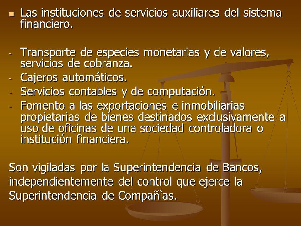 Las instituciones de servicios auxiliares del sistema financiero. Las instituciones de servicios auxiliares del sistema financiero. - Transporte de es