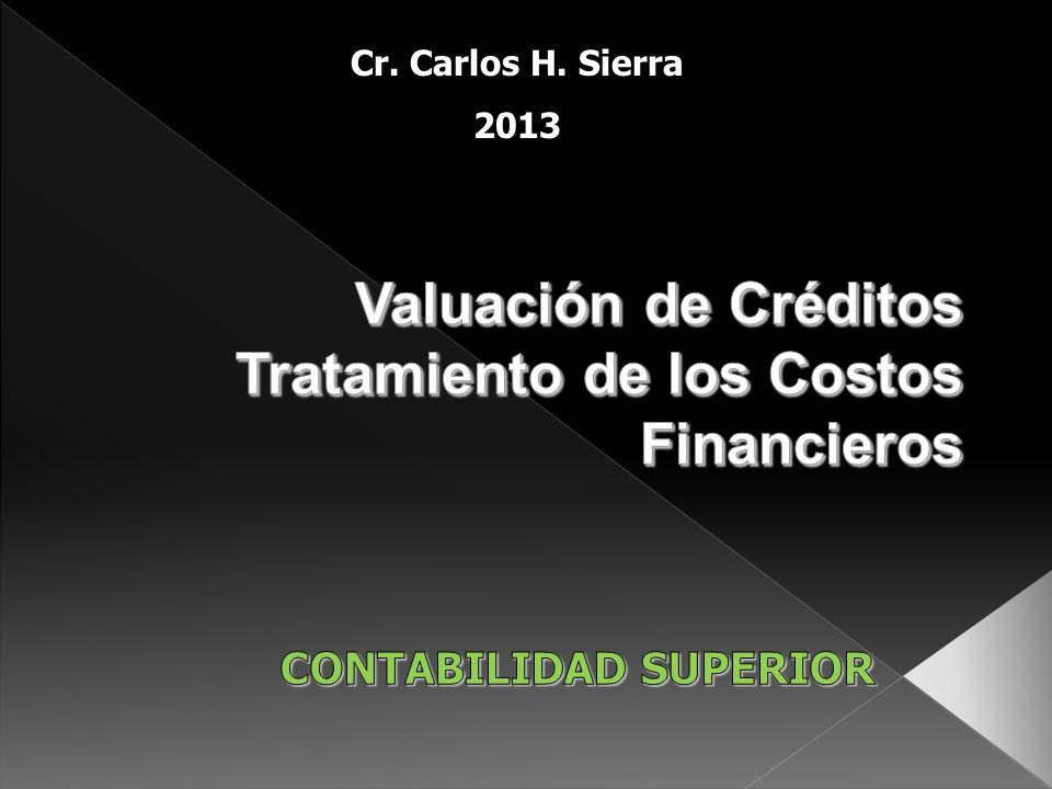 Cr. Carlos H. Sierra 2013