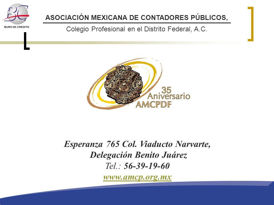 Esperanza 765 Col. Viaducto Narvarte, Delegación Benito Juárez Tel.: 56-39-19-60 www.amcp.org.mx ASOCIACIÓN MEXICANA DE CONTADORES PÚBLICOS, Colegio P