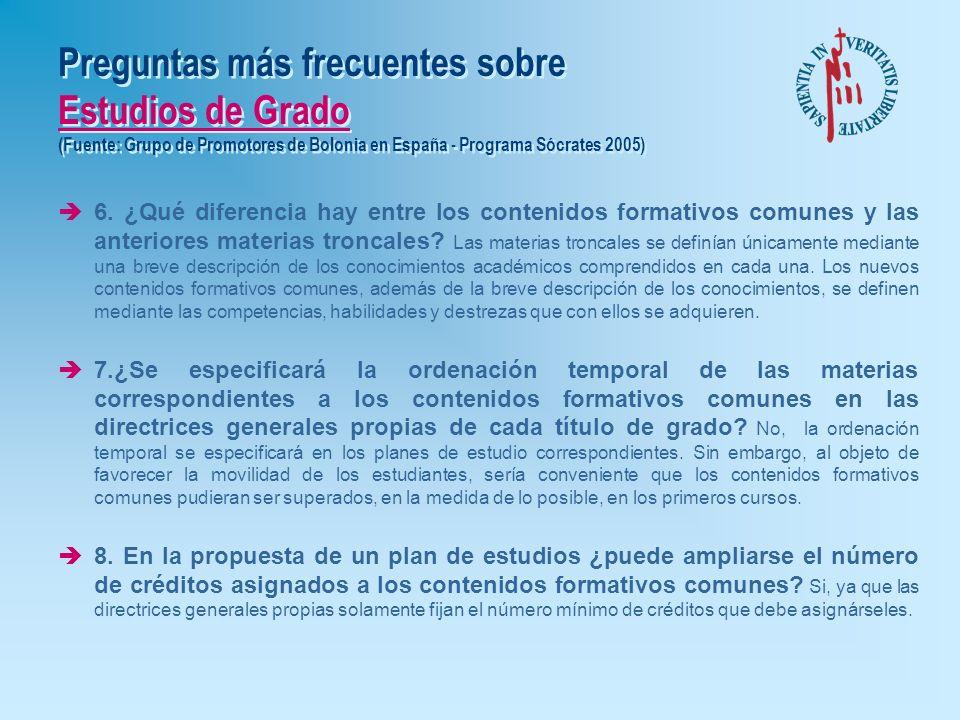 Preguntas más frecuentes sobre Estudios de Grado (Fuente: Grupo de Promotores de Bolonia en España - Programa Sócrates 2005) è4. ¿Quién decide la dura