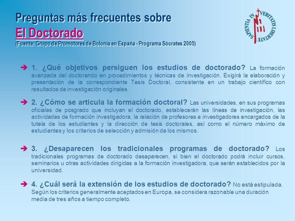Preguntas más frecuentes sobre El Master (Fuente: Grupo de Promotores de Bolonia en España - Programa Sócrates 2005) è1. ¿Qué objetivos persiguen los