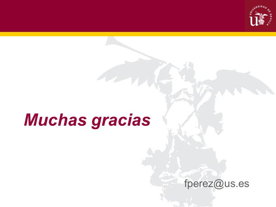 Muchas gracias fperez@us.es