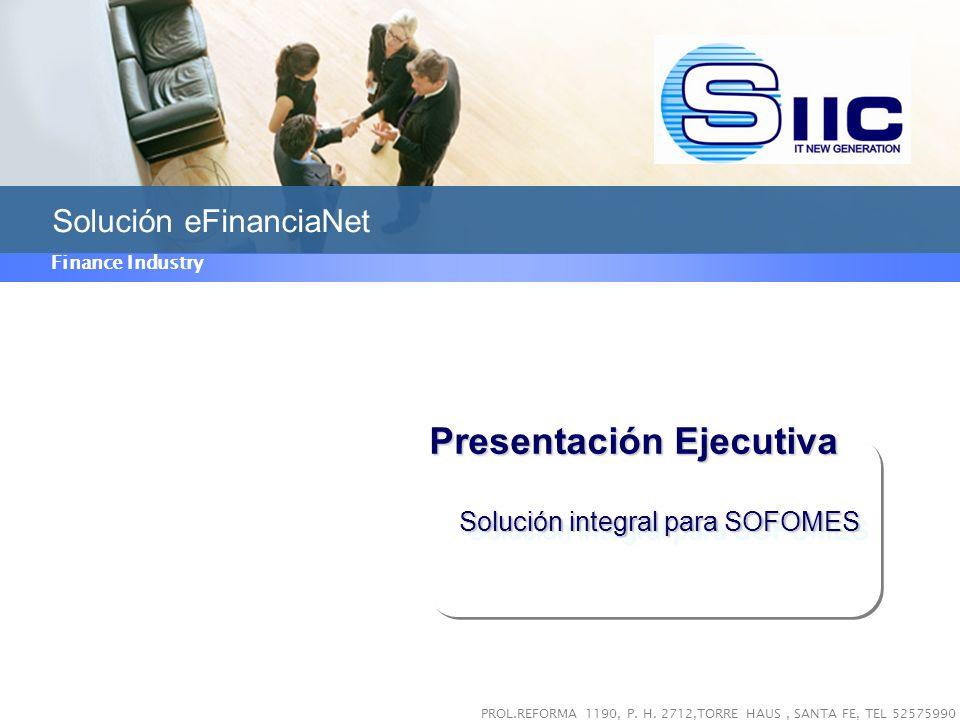 Beneficios Descripción de Solución efinanciaNet Funcionalidad general Alcance y oferta de valor Solución efinanciaNet