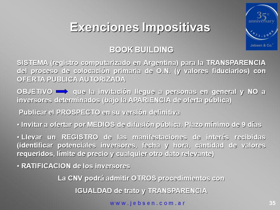 Exenciones Impositivas BOOK BUILDING SISTEMA (registro computarizado en Argentina) para la TRANSPARENCIA del proceso de colocación primaria de O.N. (y