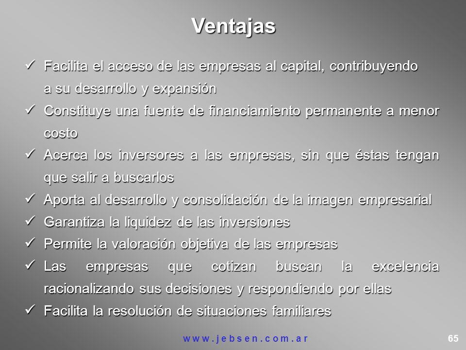 Facilita el acceso de las empresas al capital, contribuyendo Facilita el acceso de las empresas al capital, contribuyendo a su desarrollo y expansión