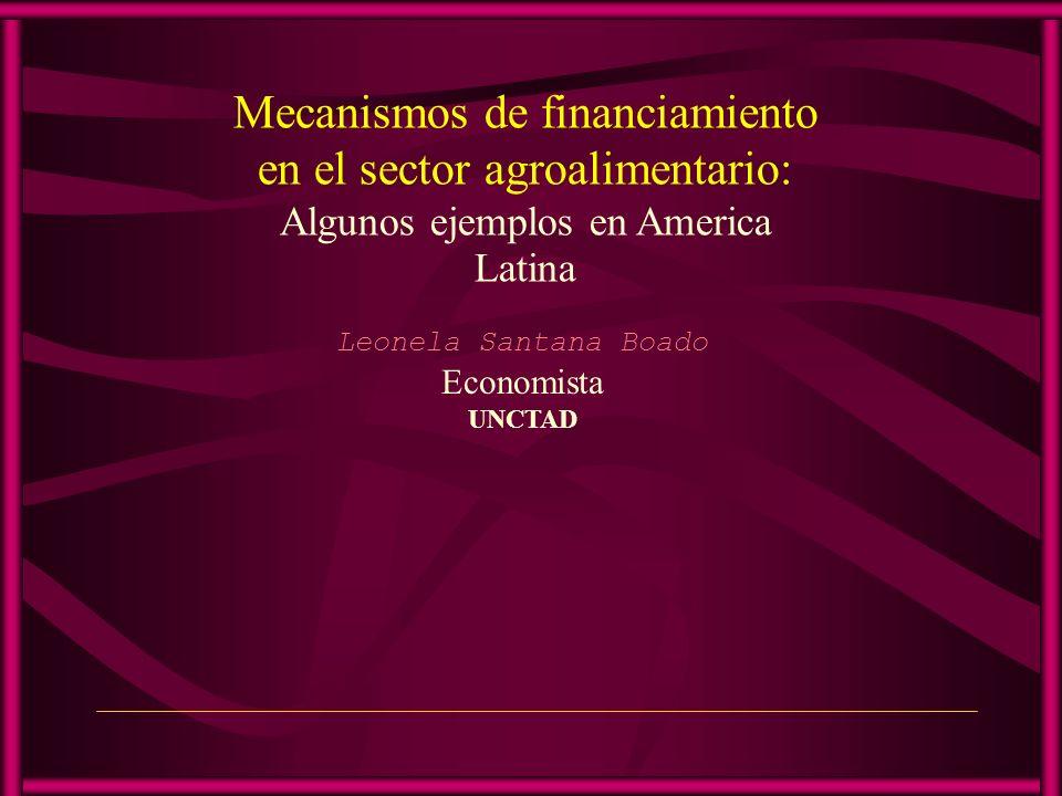 Programa 1.Sistemas de financiamiento a la agricultura 2.