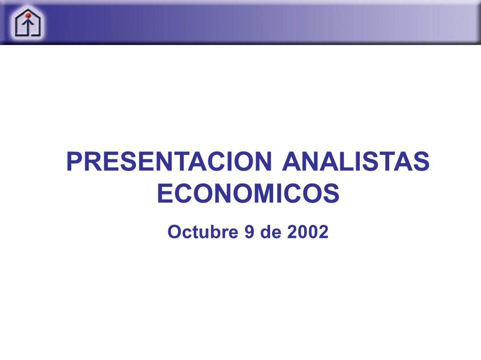 PRESENTACION ANALISTAS ECONOMICOS Octubre 9 de 2002