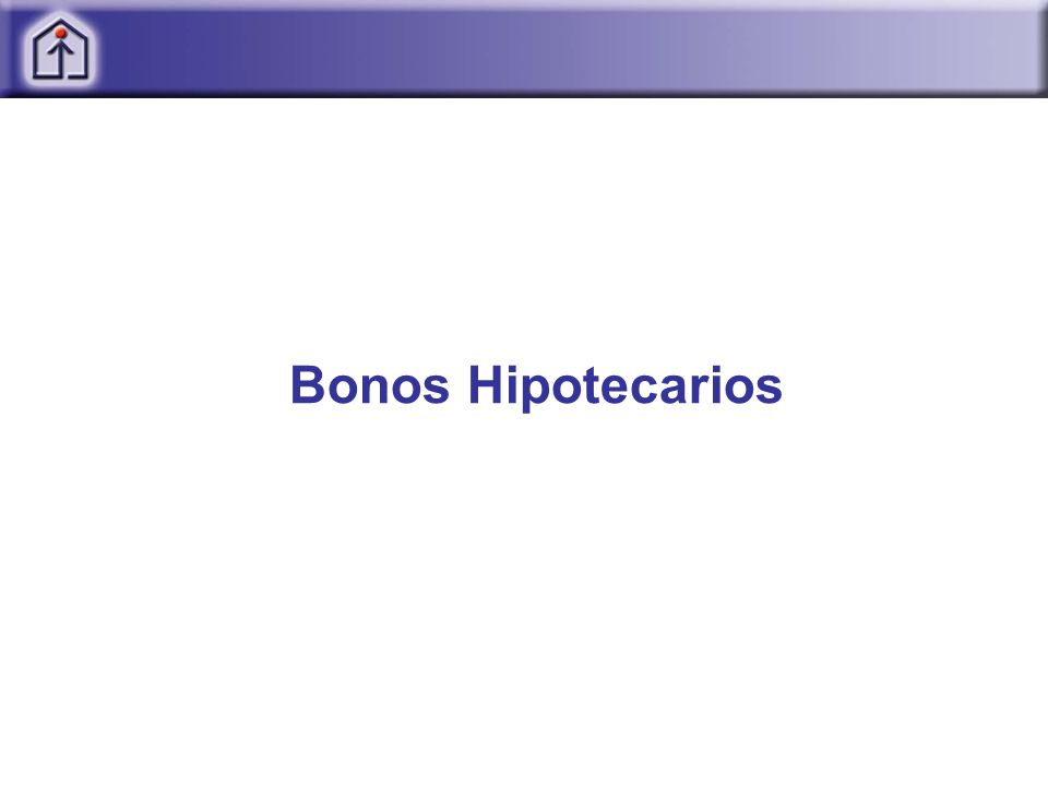 Bonos Hipotecarios