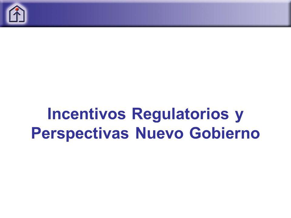Incentivos Regulatorios y Perspectivas Nuevo Gobierno