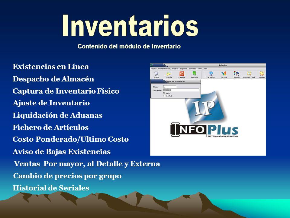El sistema contiene los siguientes módulos: Cuentas por Cobrar Facturación Cuentas por Pagar Inventarios Es la solución perfecta para la administració