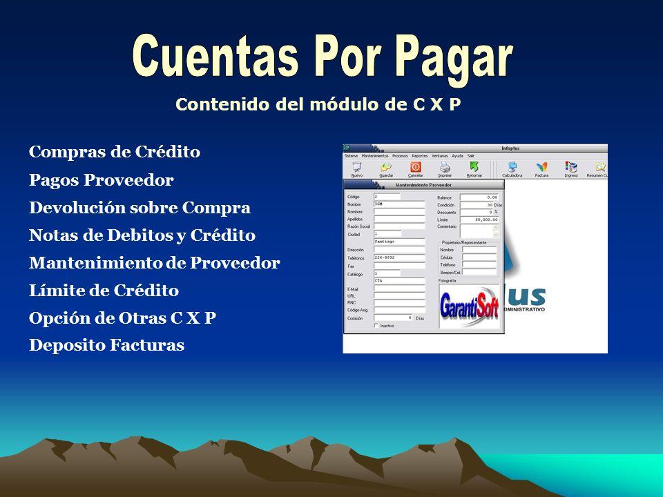 Depósito Facturas Historial Movimientos Envío de Reportes Por E-mail Reporte de Facturas Vencidas Reporte de Ingresos entre fechas Reporte de C X C An