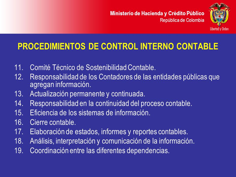 PROCEDIMIENTOS DE CONTROL INTERNO CONTABLE 11.Comité Técnico de Sostenibilidad Contable. 12.Responsabilidad de los Contadores de las entidades pública