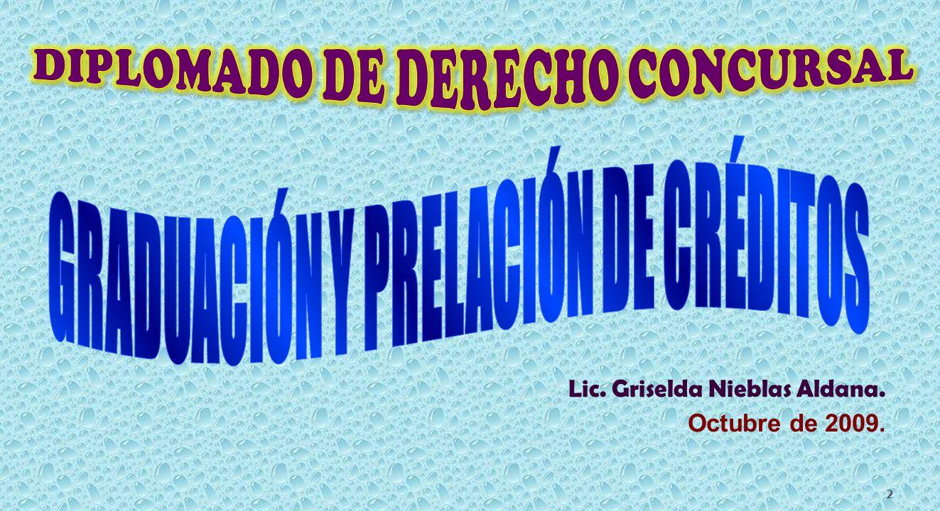Lic. Griselda Nieblas Aldana. Octubre de 2009. 2