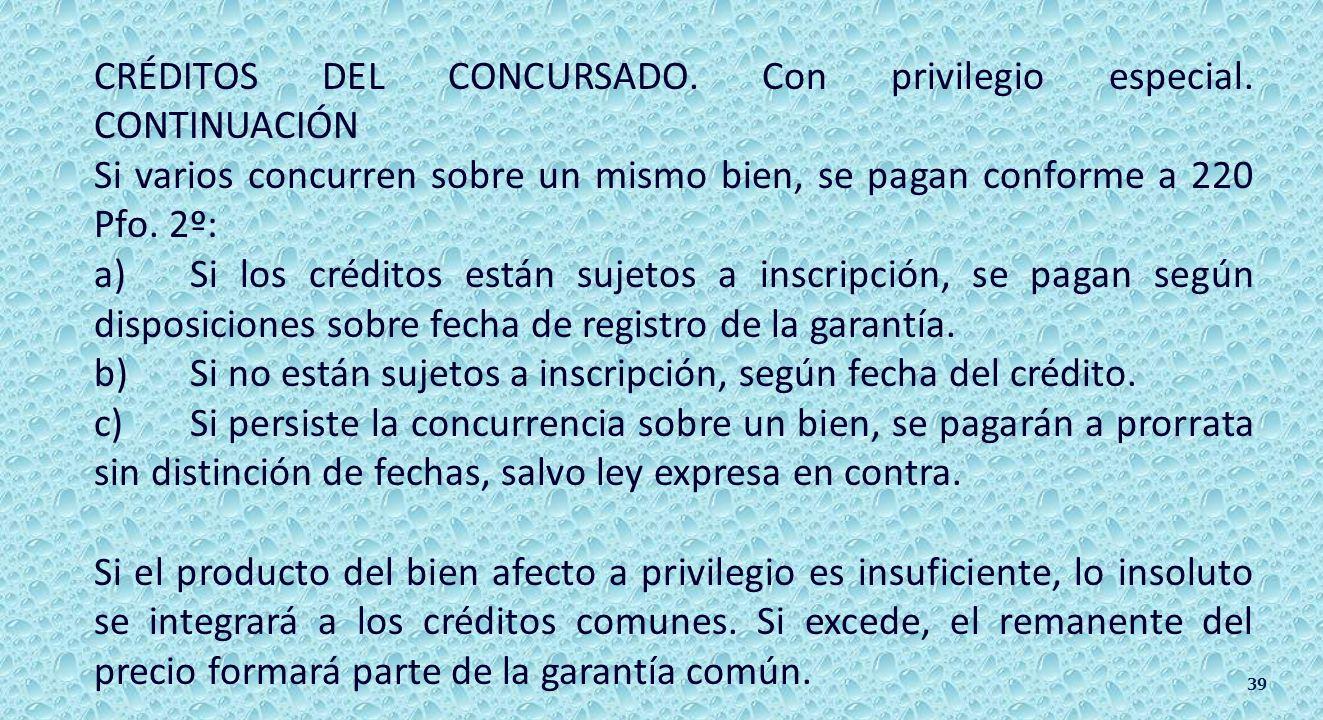 CRÉDITOS DEL CONCURSADO. 217 al 220 y 222 III).- Acreedores con privilegio especial.
