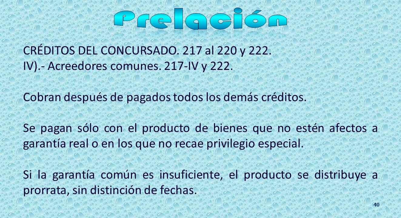 CRÉDITOS DEL CONCURSADO. Con privilegio especial.