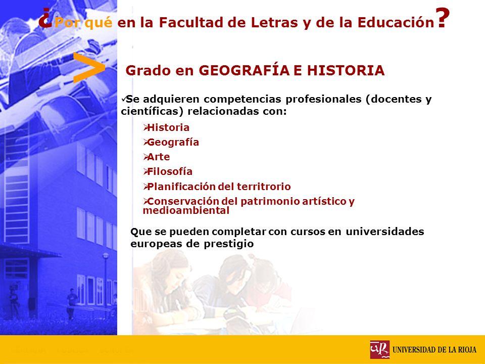 > ¿ Por qué en la Facultad de Letras y de la Educación .