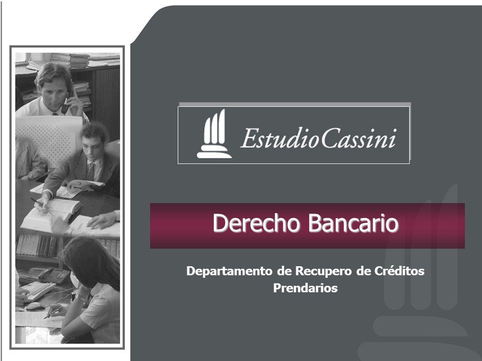 Derecho Bancario Departamento de Recupero de Créditos Prendarios