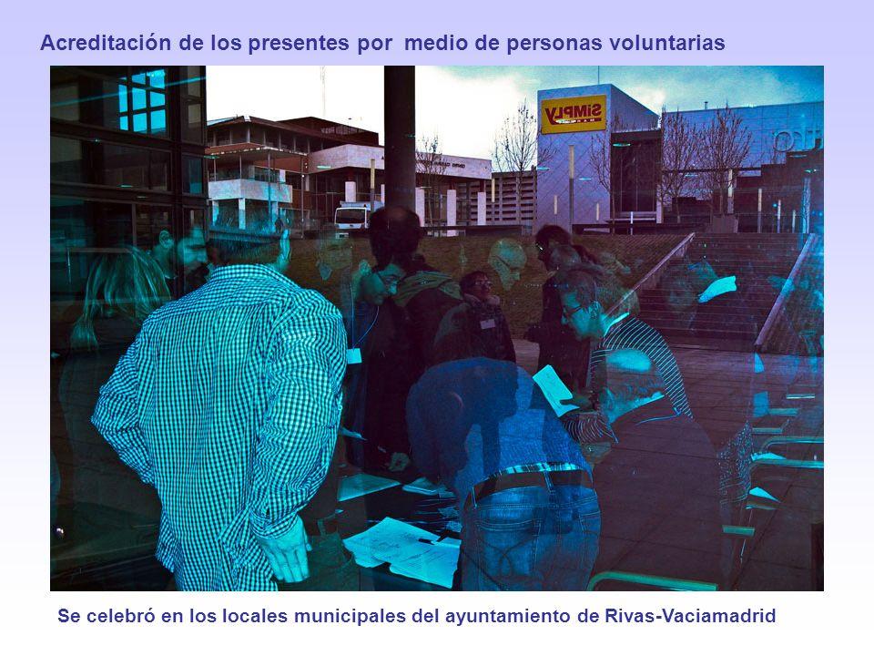 Se celebró en los locales municipales del ayuntamiento de Rivas-Vaciamadrid Acreditación de los presentes por medio de personas voluntarias