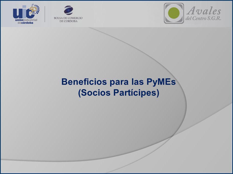 Beneficios para las PyMEs (Socios Partícipes)