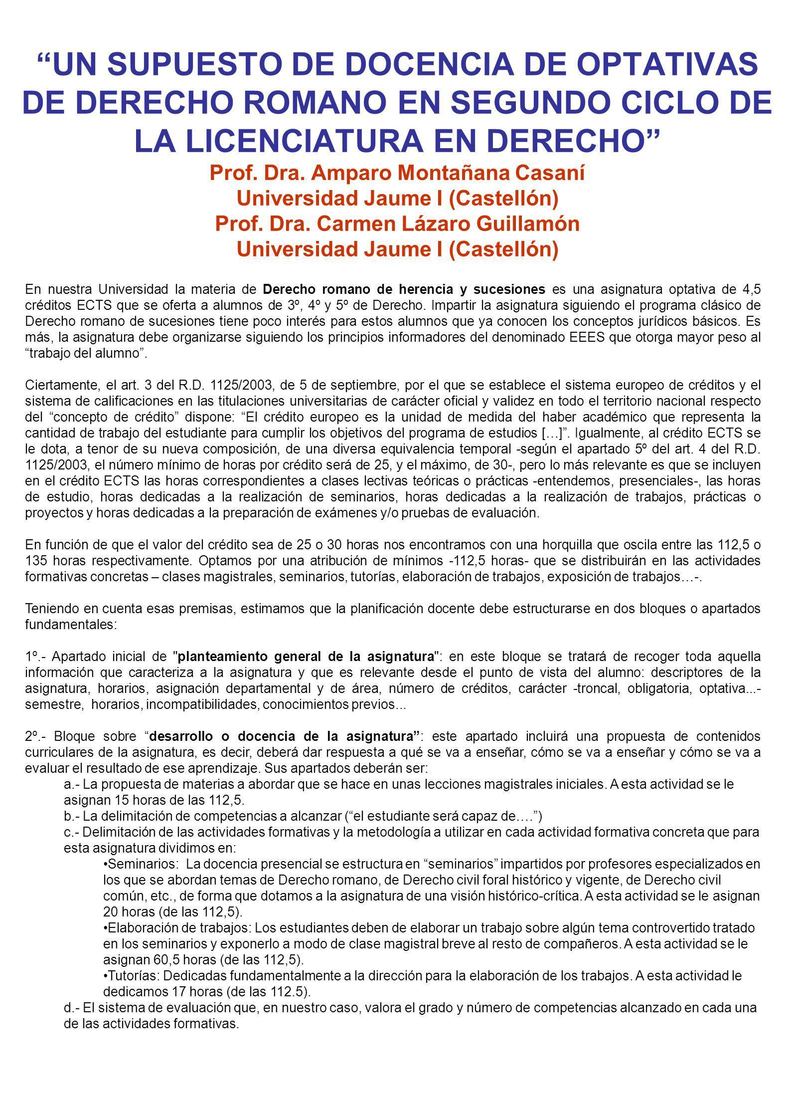 UN SUPUESTO DE DOCENCIA DE OPTATIVAS DE DERECHO ROMANO EN SEGUNDO CICLO DE LA LICENCIATURA EN DERECHO Prof.