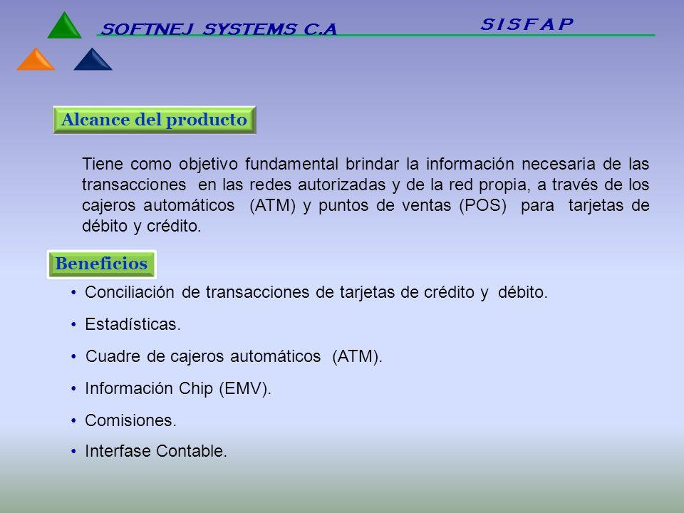 Tiene como objetivo fundamental brindar la información necesaria de las transacciones en las redes autorizadas y de la red propia, a través de los caj