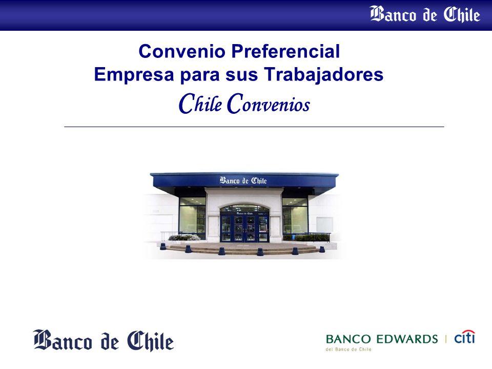 Convenio Preferencial Empresa para sus Trabajadores C hile C onvenios