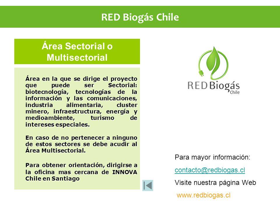 Área Sectorial o Multisectorial Área en la que se dirige el proyecto que puede ser Sectorial: biotecnología, tecnologías de la información y las comun
