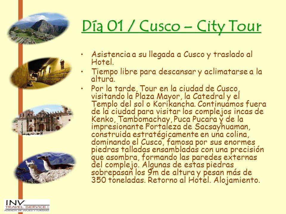 Día 01 / Cusco – City Tour Asistencia a su llegada a Cusco y traslado al Hotel. Tiempo libre para descansar y aclimatarse a la altura. Por la tarde, T
