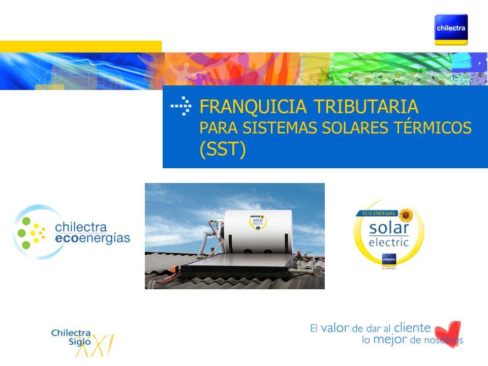 FRANQUICIA TRIBUTARIA PARA SISTEMAS SOLARES TÉRMICOS (SST)
