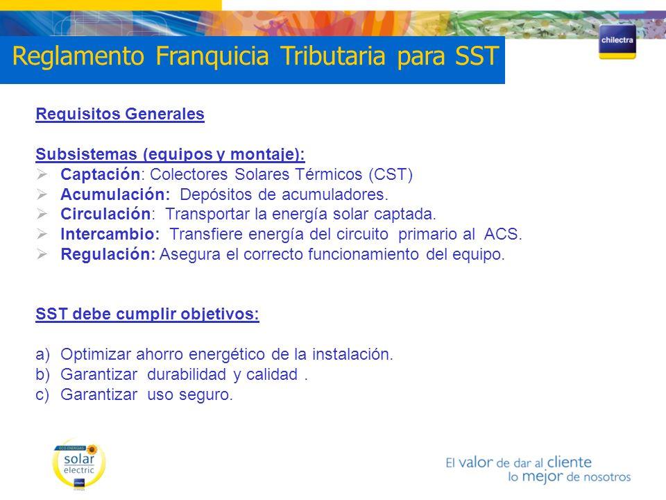 Requisitos Generales Subsistemas (equipos y montaje): Captación: Colectores Solares Térmicos (CST) Acumulación: Depósitos de acumuladores. Circulación