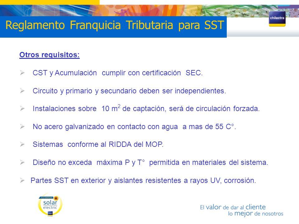 Otros requisitos: CST y Acumulación cumplir con certificación SEC. Circuito y primario y secundario deben ser independientes. Instalaciones sobre 10 m