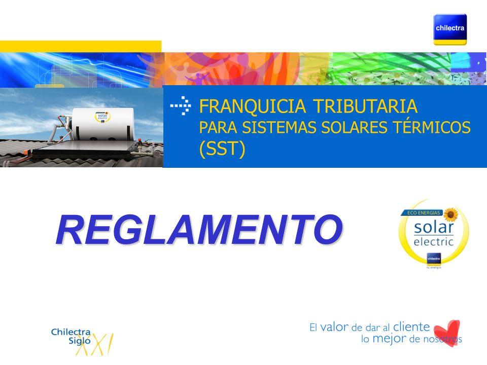 FRANQUICIA TRIBUTARIA PARA SISTEMAS SOLARES TÉRMICOS (SST) REGLAMENTO