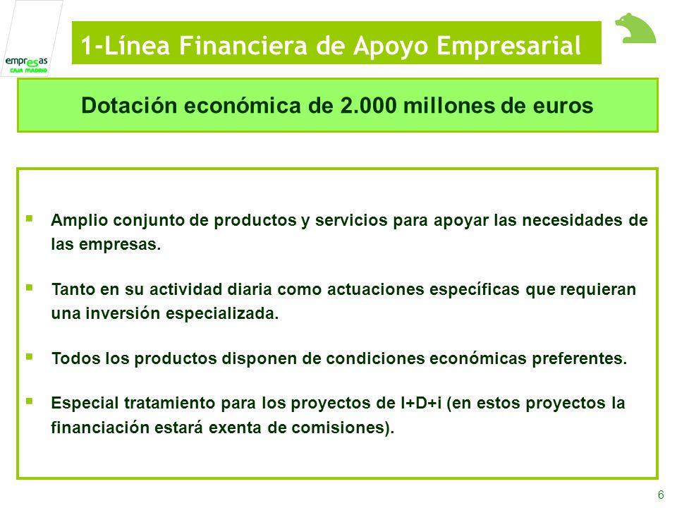 6 Amplio conjunto de productos y servicios para apoyar las necesidades de las empresas.